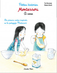Montessori. Petites històries. A casa