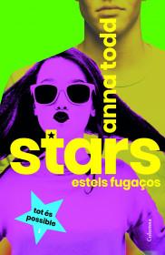 Stars. Estels fugaços